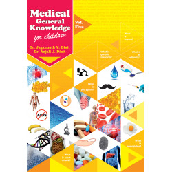 Medical General Knowledge for Children Vol 5